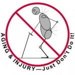 Aging & Injury: Just Don't DO It - DSL's Purpose, Mission, Values, Objectives